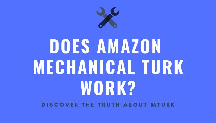 Does Amazon Mechanical Turk Work