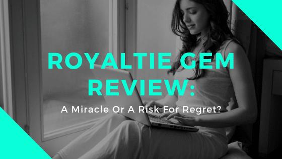 Royaltie Gem Review_