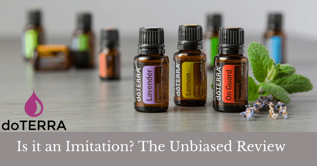 doTerra essential oil bottles with the words is it an imitation? The Unbiased review.