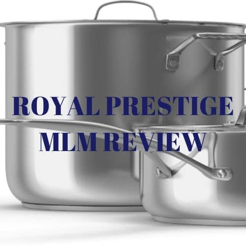 Pots, pans and the words Royal Prestige MLM Review.