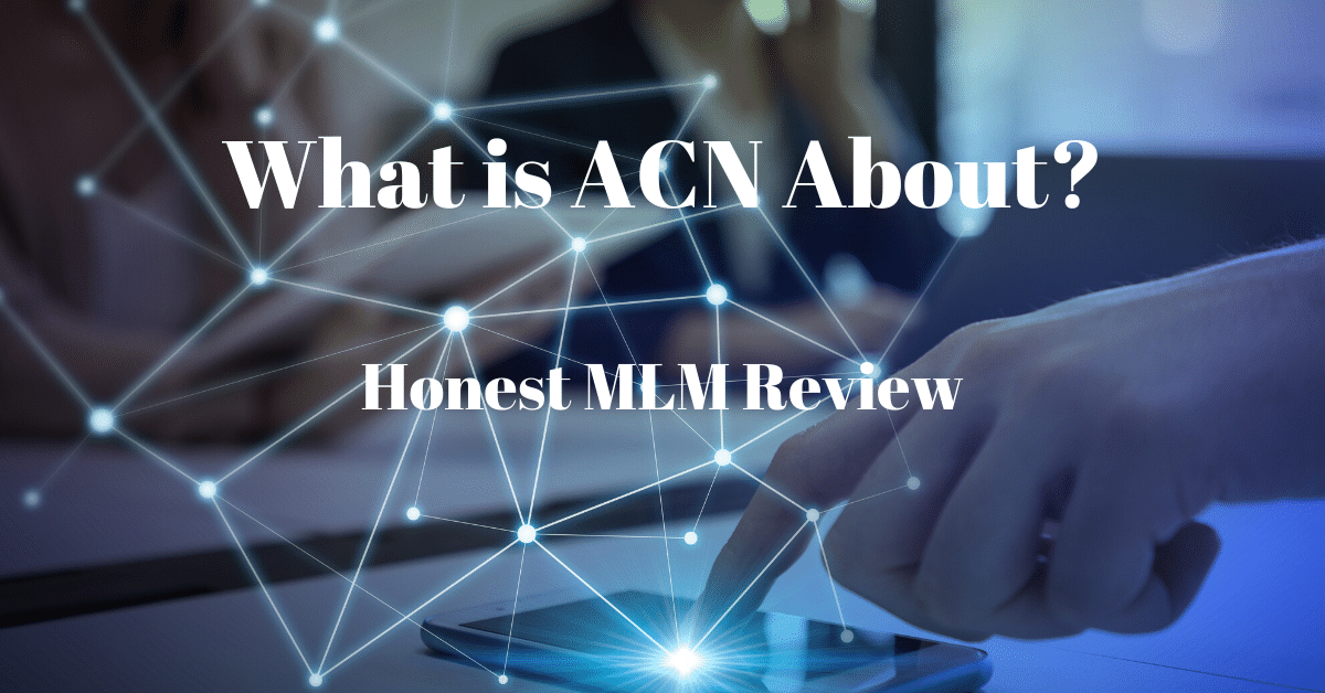 What is ACN About?