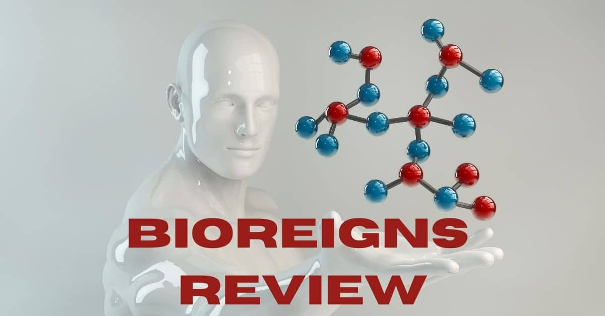 BioReigns Review and molecules